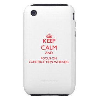 Guarde la calma y el foco en trabajadores de const tough iPhone 3 cárcasas