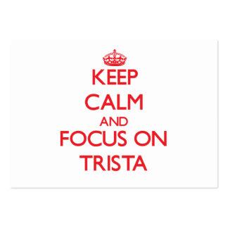 Guarde la calma y el foco en Trista