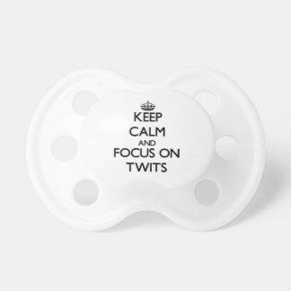 Guarde la calma y el foco en Twits