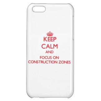 Guarde la calma y el foco en zonas de la construcc