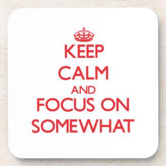 Guarde la calma y el foco encendido algo posavaso