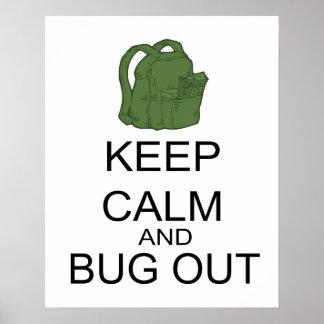 Guarde la calma y el insecto hacia fuera posters