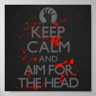 Guarde la calma y el objetivo para la cabeza póster