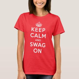 Guarde la calma y el Swag encendido Camiseta