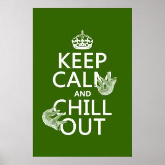 Guarde la calma y enfríese hacia fuera (pereza) póster