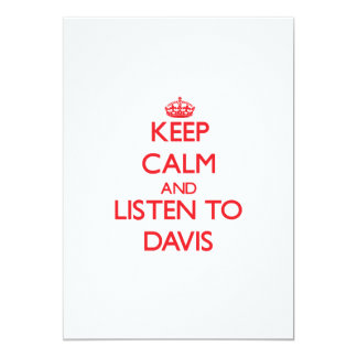 Guarde la calma y escuche Davis Invitación Personalizada