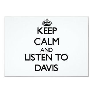 Guarde la calma y escuche Davis Anuncio Personalizado