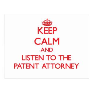 Guarde la calma y escuche el abogado de patentes postal