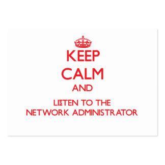Guarde la calma y escuche el administrador de red plantilla de tarjeta de negocio