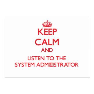 Guarde la calma y escuche el administrador de sist plantillas de tarjetas personales