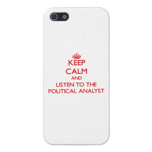 Guarde la calma y escuche el analista político iPhone 5 fundas