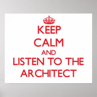 Guarde la calma y escuche el arquitecto póster
