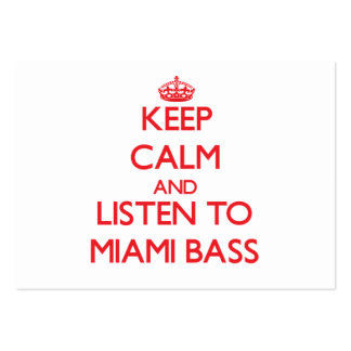 Guarde la calma y escuche el BAJO de MIAMI