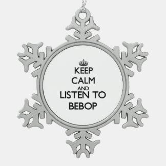 Guarde la calma y escuche el BEBOP Adorno