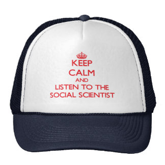 Guarde la calma y escuche el científico social gorros bordados