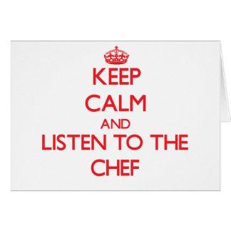 Guarde la calma y escuche el cocinero felicitacion
