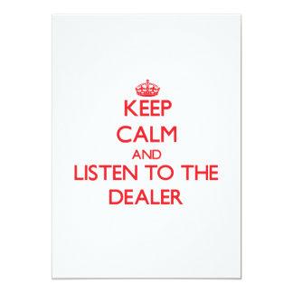 Guarde la calma y escuche el distribuidor invitación 12,7 x 17,8 cm