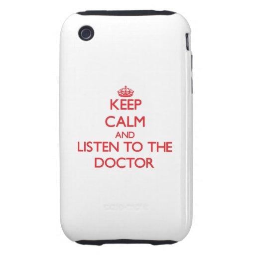 Guarde la calma y escuche el doctor iPhone 3 tough carcasas