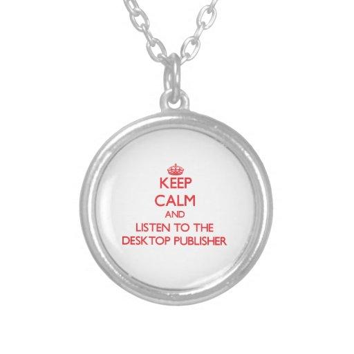 Guarde la calma y escuche el editor de escritorio joyerias personalizadas