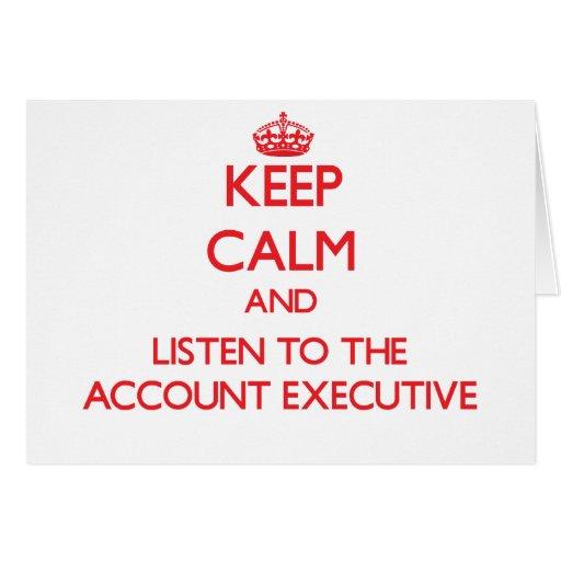 Guarde la calma y escuche el ejecutivo de cuenta felicitación