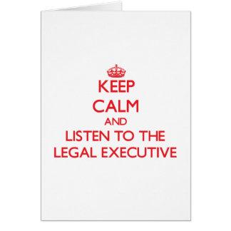 Guarde la calma y escuche el ejecutivo legal tarjeta de felicitación