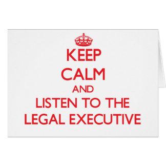 Guarde la calma y escuche el ejecutivo legal tarjeta