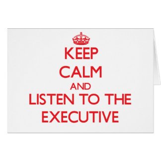Guarde la calma y escuche el ejecutivo tarjeton