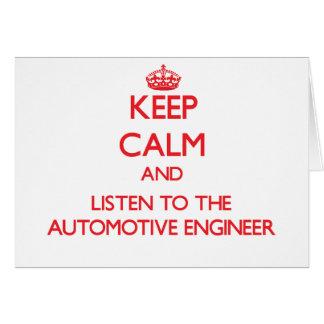 Guarde la calma y escuche el ingeniero automotriz tarjeta de felicitación