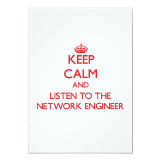 Guarde la calma y escuche el ingeniero de la red invitación 12,7 x 17,8 cm