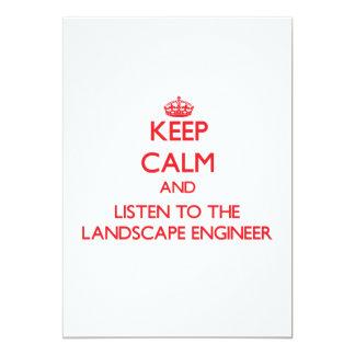 Guarde la calma y escuche el ingeniero del paisaje invitación 12,7 x 17,8 cm