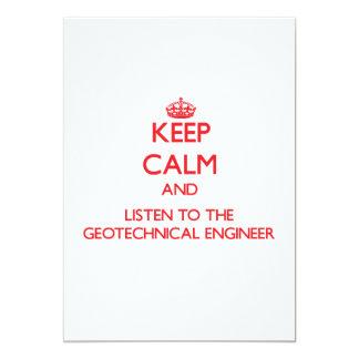 Guarde la calma y escuche el ingeniero geotécnico invitación 12,7 x 17,8 cm