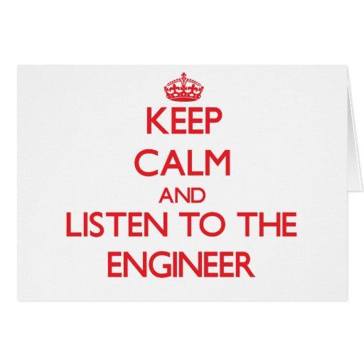 Guarde la calma y escuche el ingeniero felicitación
