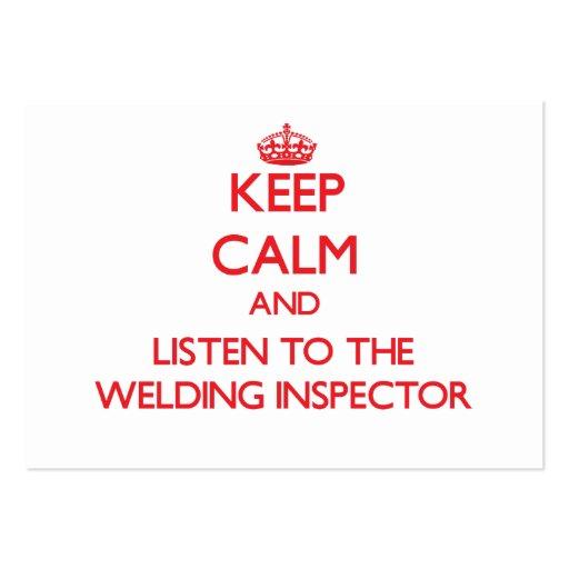 Guarde la calma y escuche el inspector de la solda plantilla de tarjeta de negocio