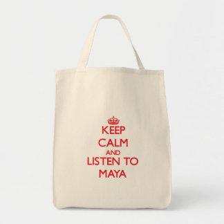 Guarde la calma y escuche el maya bolsa de mano