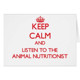 Guarde la calma y escuche el nutricionista animal felicitaciones