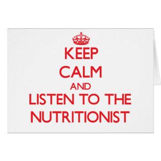 Guarde la calma y escuche el nutricionista tarjeta de felicitación