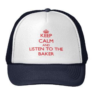 Guarde la calma y escuche el panadero gorro