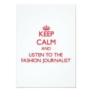 Guarde la calma y escuche el periodista de la moda invitación 12,7 x 17,8 cm