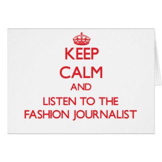 Guarde la calma y escuche el periodista de la moda felicitacion