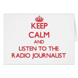 Guarde la calma y escuche el periodista de radio tarjetas