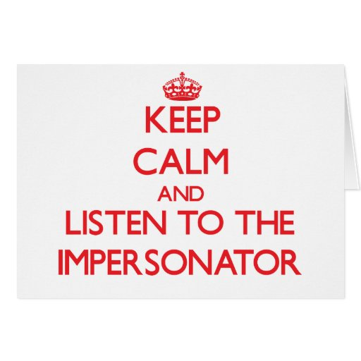 Guarde la calma y escuche el personificador tarjeta