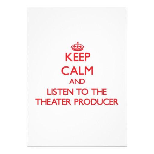 Guarde la calma y escuche el productor del teatro comunicados personalizados