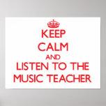 Guarde la calma y escuche el profesor de música posters