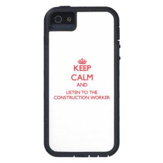 Guarde la calma y escuche el trabajador de constru iPhone 5 Case-Mate protectores