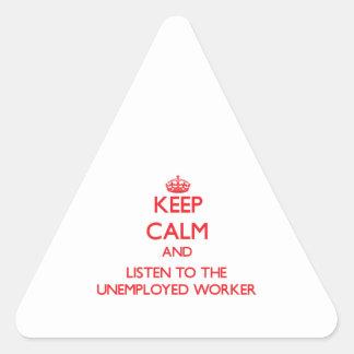 Guarde la calma y escuche el trabajador parado calcomanía triangulo personalizadas