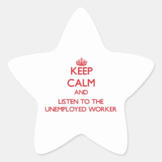 Guarde la calma y escuche el trabajador parado calcomania forma de estrella personalizadas