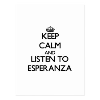 Guarde la calma y escuche Esperanza Postales