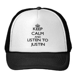 Guarde la calma y escuche Justin Gorra