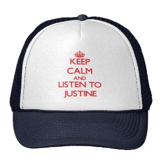 Guarde la calma y escuche Justine Gorra