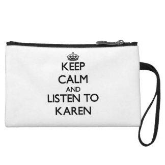 Guarde la calma y escuche Karen
